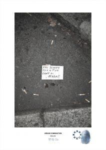 Arte contemporanea con installazioni casuali dell'artista Maurizio Di Feo. Combinazione urbana con messaggio - fai schifo tu ed il tuo cane di merda, Milano.